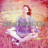 Spiritual Portrayal Of Zen de Meditación Música Ambiente