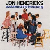 Evolution of the Blues Song de Jon Hendricks