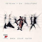 Six Evolutions - Bach: Cello Suites di Yo-Yo Ma