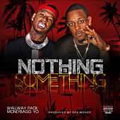 Nothing to Somthing von Wallway Pack