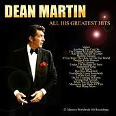 Dean Martin - All His Greatest Hits von Dean Martin