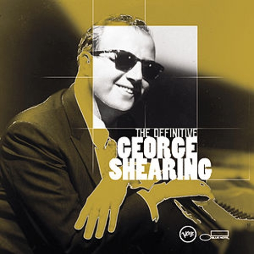 The Definitive George Shearing by George Shearing