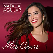 Mis Covers by Natalia Aguilar