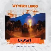 Crawl (Ringsend Road Session) von Wyvern Lingo