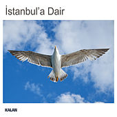 İstanbul'a Dair by Various Artists
