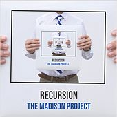 Recursion de The Madison Project