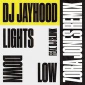 Lights Down Low (Zora Jones Remix) by DJ Jayhood