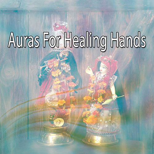 Auras For Healing Hands by Massage Tribe