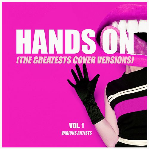 Hands On (The Greatest Cover Versions), Vol. 1 von Various Artists