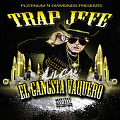 Trap Jefe: El Gangsta Vaquero von Various Artists