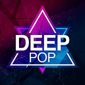 Deep Pop by Various Artists