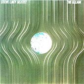 The Gleam by Steve Lacy