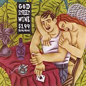 $1.99 Romances de God Street Wine