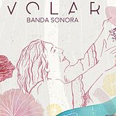 Volar: Banda Sonora by Various Artists