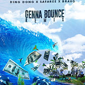 Genna Bounce (Remix) [feat. Bravo & Safaree] by Ding Dong