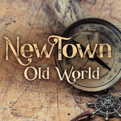Old World by Newtown