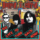 Too Late to Turn Back Now von Drivin' N' Cryin'
