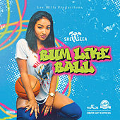 Bum Like Ball by Shenseea
