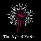 The Age of Protest de Various Artists