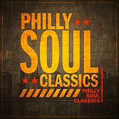 Philly Soul Classics de Various Artists