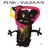 Vulkaan by Pink