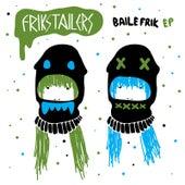 Baile Frik EP de Various Artists