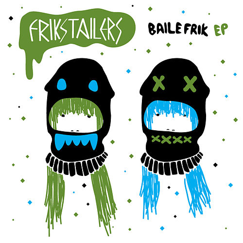 Baile Frik EP by Various Artists