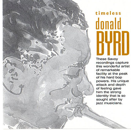 Timeless: Donald Byrd by Donald Byrd