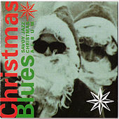 Savoy Jazz Christmas Blues by Various Artists