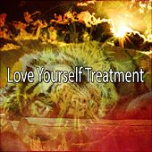 Love Yourself Treatment von Best Relaxing SPA Music