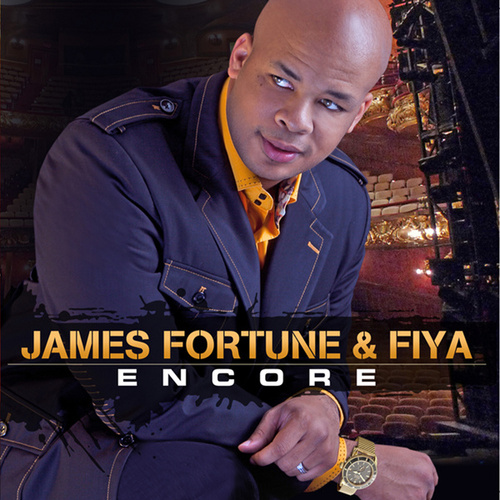 Encore by James Fortune & Fiya