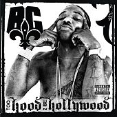 Too Hood 2 Be Hollywood by B.G.