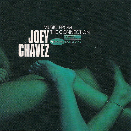 Music From The Connection by Joey Chavez