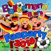 Ballermann Stars - Fanparty 2018 (XXL Strand WM Schlager Hits für deine Fussball Fun Party zur Fan Weltmeisterschaft auf Mallorca) von Various Artists