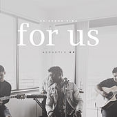 For Us Acoustic - EP by Ke'Erron Sims