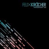 Felix Kröcher Radioshow: 235 de Felix Kröcher