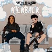 Kickback (feat. Lil Mosey) by Pimp Tobi