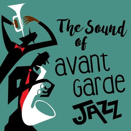 VA – The Sound Of Avant Garde Jazz (2018)