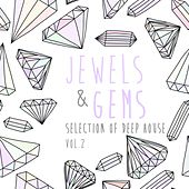 Jewels & Gems, Vol. 2 - Selection of Deep House de Various Artists