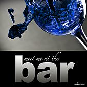 Meet Me at the Bar, Vol. 1 von Various Artists