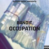 Occupation by Bandit