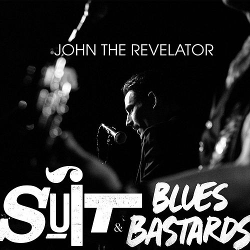 John the Revelator  [Live at Octopus] (Live) by The Suit