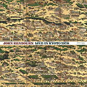 Live In Kyoto 1978 by John Renbourn