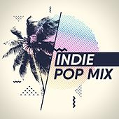 Indie Pop Mix by Various Artists