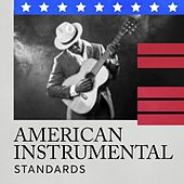 American Instrumental Standards by Various Artists