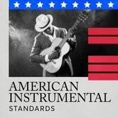 American Instrumental Standards von Various Artists