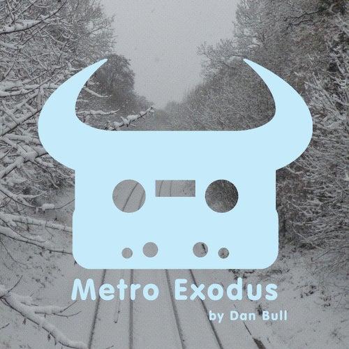 Metro Exodus by Dan Bull
