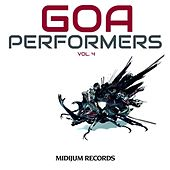 Goa Performers, Vol. 4 von Various Artists