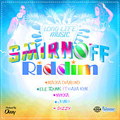 Smirnoff Riddim by Various Artists