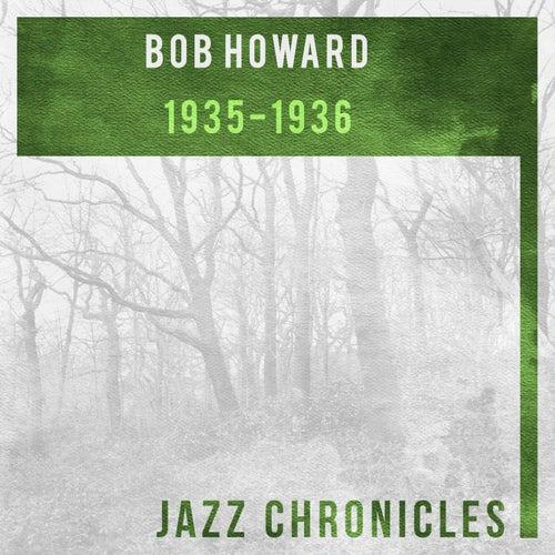 1935-1936 by Bob Howard